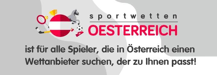 sportwettenoesterreich.at ist für alle Spieler, die in Österreich einen Wettanbieter suchen, der zu Ihnen passt!