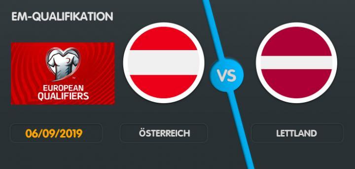 Wett-Tipp Österreich Lettland, Freitag, 6. September 2019 Fußball EM Qualifikation