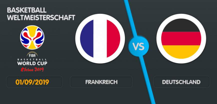 Wett-Tipp Frankreich Deutschland, Sonntag, 1. September 2019 Basketball WM